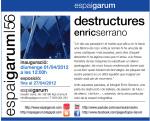 Enric Serrano exposa Destructures a l'Espai Garum