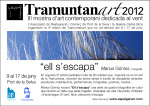 Tramuntanart 2012 3ª Mostra d'art contemporani